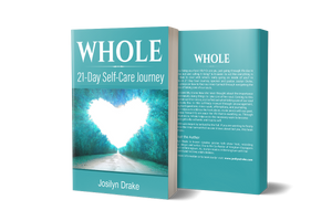 Whole (A 21-Day Self-Care Journey)