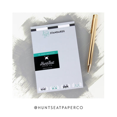 Hunt Seat Paper Co High Standards Notepad