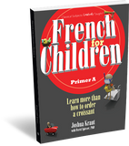 French for Children Primer A (Student Edition)