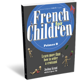 French for Children Primer B (Student Edition)