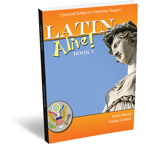 Latin Alive Book 1 Student Edition Classical Academic Press