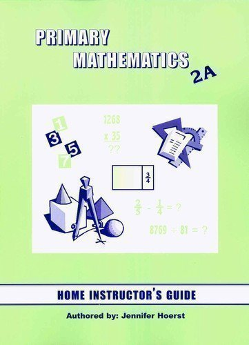 Primary Mathematics Home Instructor's Guide 2A