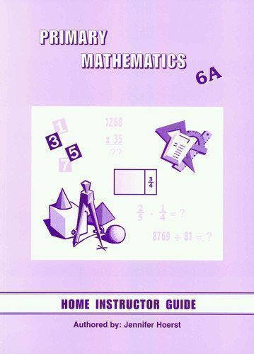 Primary Mathematics Home Instructor's Guide 6A
