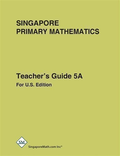 Primary Mathematics Teacher's Guide 5A