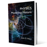 Physics: Modeling Nature, 2nd edition (NEW)