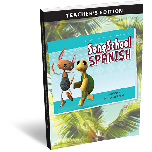 Song School Spanish Book 1 Teacher's Edition