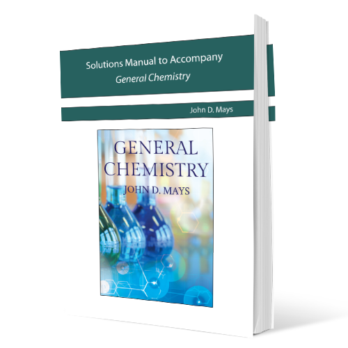 Solutions Manual to Accompany General Chemistry