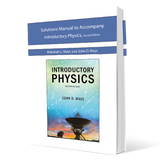 Solutions Manual to Accompany Introductory Physics