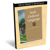 Well-Ordered Language Level 3A Teacher's Edition