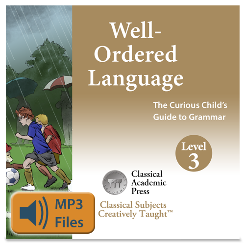 Well-Ordered Language Level 3A & 3B and Level 4A & 4B Songs & Chants