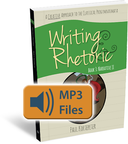 Writing & Rhetoric Book 3: Narrative II Audio Files