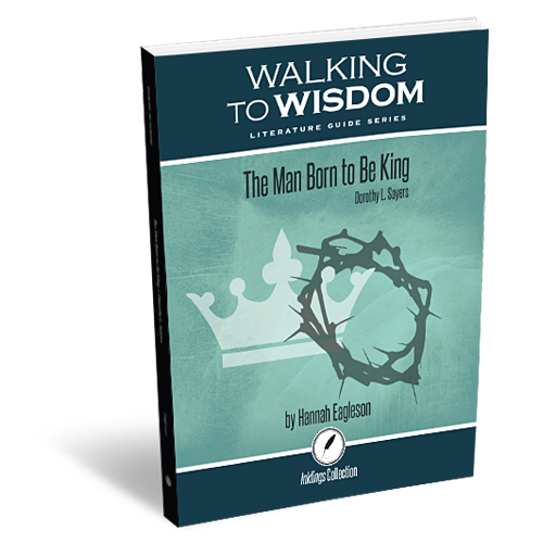 The Man Born to Be King: Walking to Wisdom Literature Guide (Student Edition)