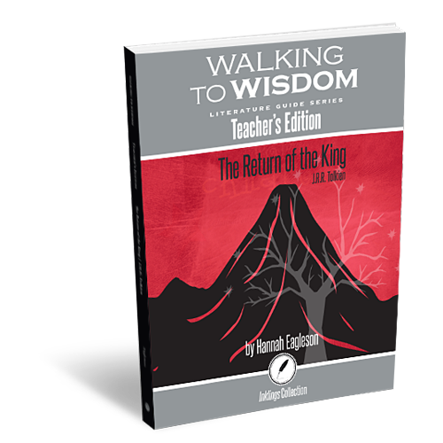 The Return of the King: Walking to Wisdom Literature Guide Teacher's Edition