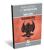 The Screwtape Letters: Walking to Wisdom Literature Guide Teacher's Edition
