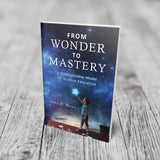 From Wonder to Mastery