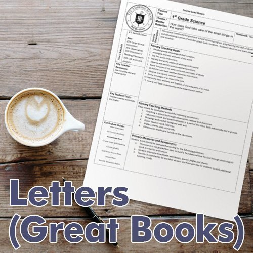 Ambrose Curriculum Guide: Grades 7–12 Letters (Great Books)