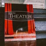 Essential Theater: A Page-to-Stage, K–12 Guide for Schools and Homeschools