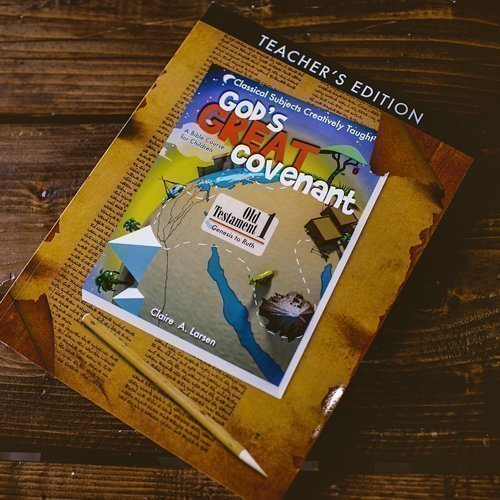 God's Great Covenant Old Testament 1 Teacher's Edition
