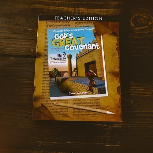 God's Great Covenant Old Testament 2 Teacher's Edition