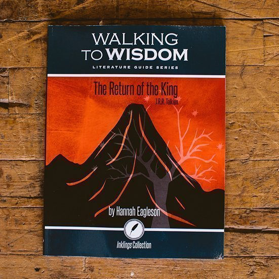 The Return of the King: Walking to Wisdom Literature Guide (Student Edition)