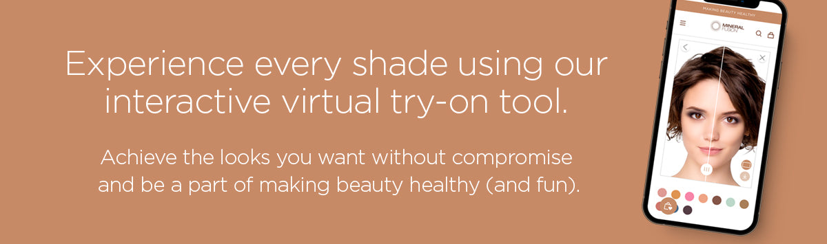 Experience every shade with our virtual try on tool