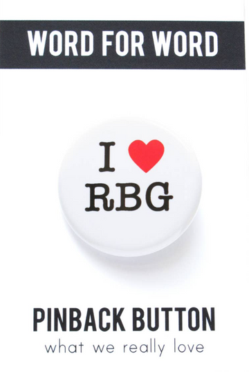 I Love RBG Button