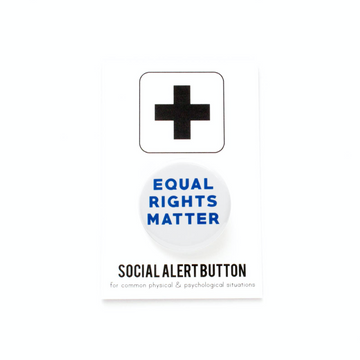 Equal Rights Matter Button