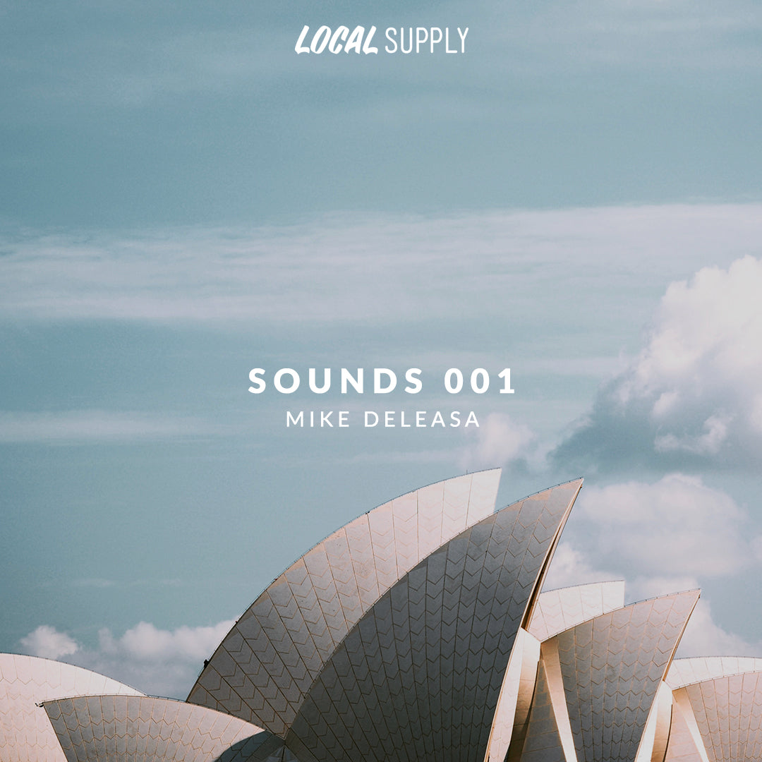 Local Supply Sounds: 001 w/ Mike Deleasa