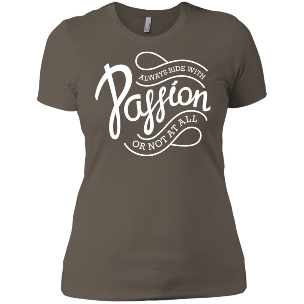 Women's Always Ride with Passion - Light Print
