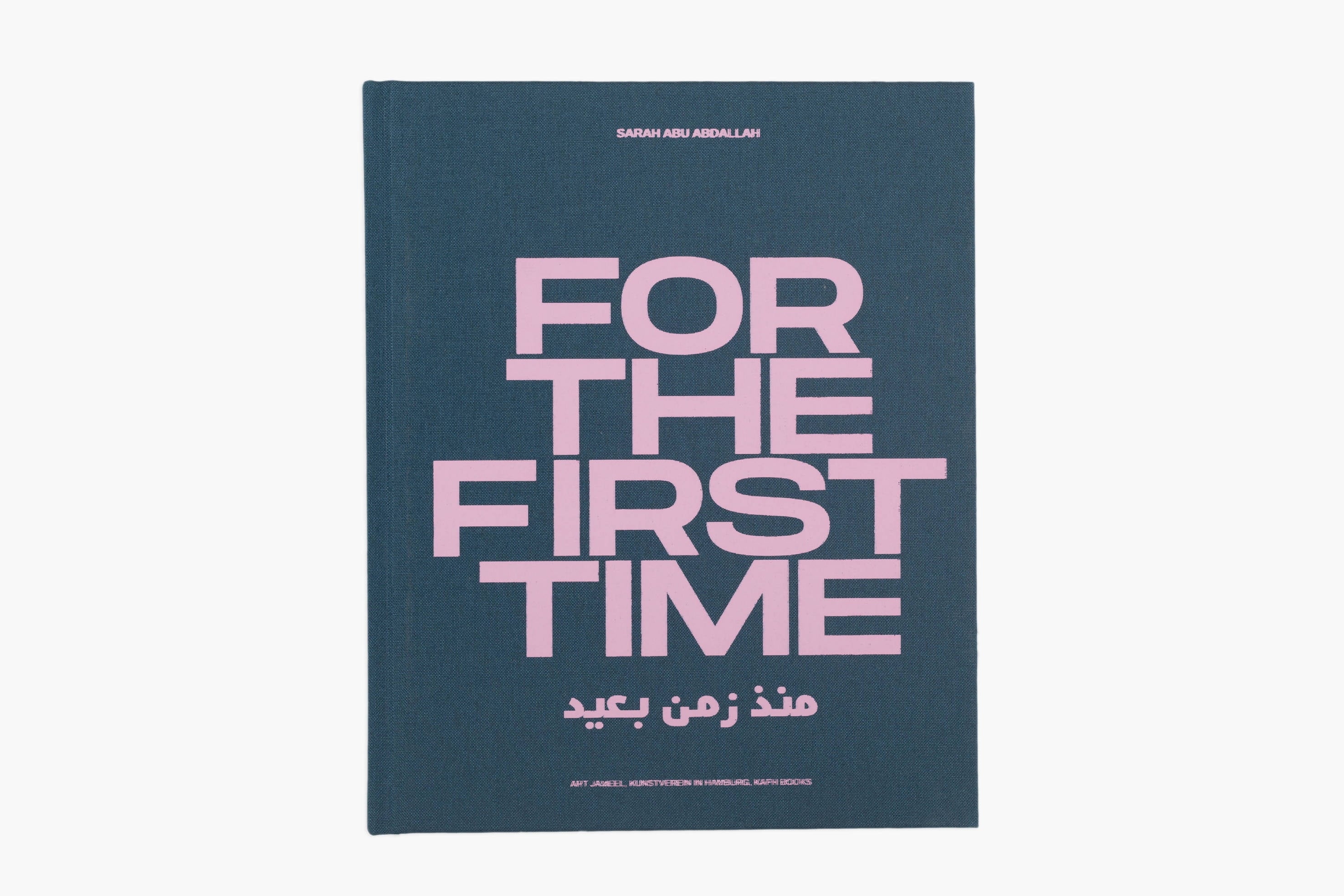 For the First Time in a Long Time - Sarah Abu Abdallah