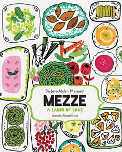 Mezze: A Labor of Love