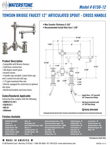 "Waterstone 6150-12-4 Towson Bridge Faucet w/12"" Articulated Spout - Cross Handles 4pc. Suite"