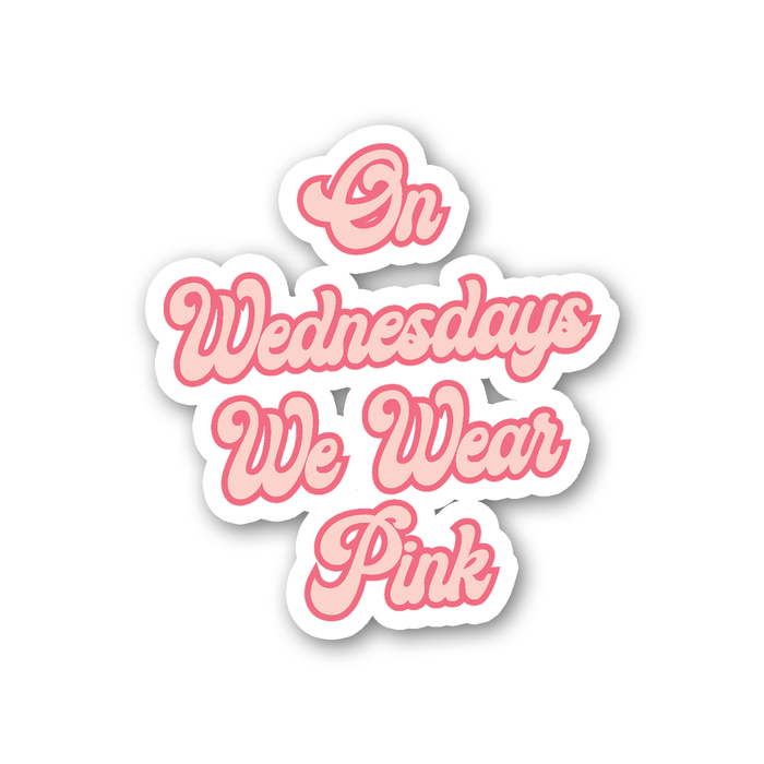 On Wednesdays We Wear Pink Sticker | LGBTQ+ Gifts, LGBT Gifts, Gifts For Her, Movie Quote Sticker