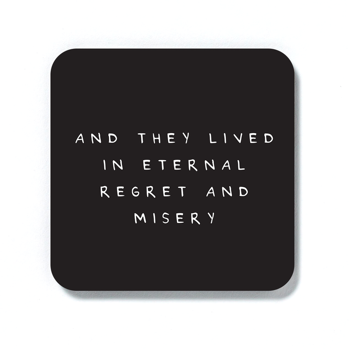And They Lived In Eternal Regret And Misery Coaster | Funny Wedding Gift, Rude Engagement Present, Housewarming Gift, Pessimistic Drinks Mat, Sarcasm