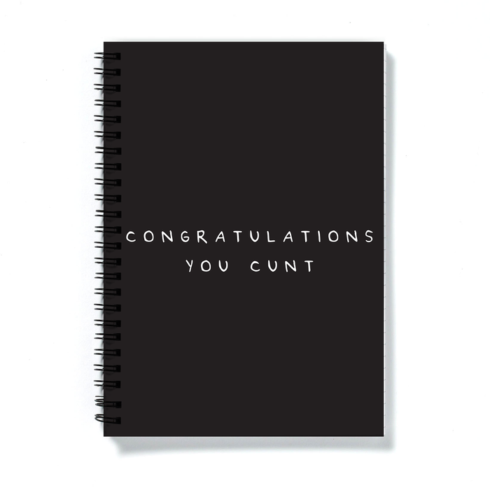Congratulations You Cunt A5 Notebook | Congratulations Gift, Graduation Gift, New Job Gift, Rude Notebook, Black and White Notebook