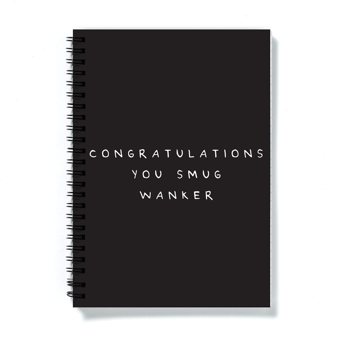 Congratulations You Smug Wanker A5 Notebook | Congratulations Gift, Graduation Gift, Rude Journal, Black and White Notebook, New Job, Well Done