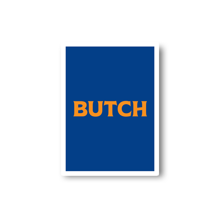 Butch Sticker | LGBTQ+ Gifts, LGBT Gifts, Gifts For Lesbians, Laptop Sticker, Pop Art