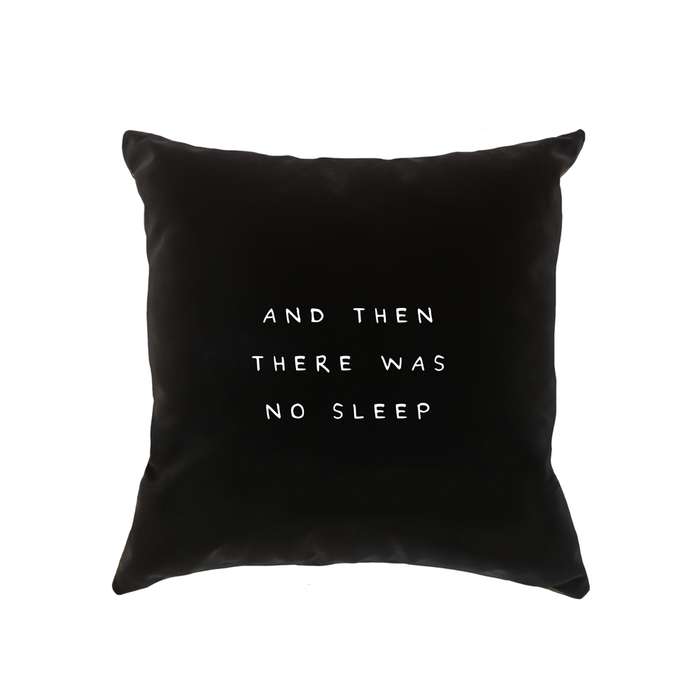 And Then There Was No Sleep Cushion | Deadpan New Baby Cushion, Funny Gift For New Parents, Monochrome, Nursery