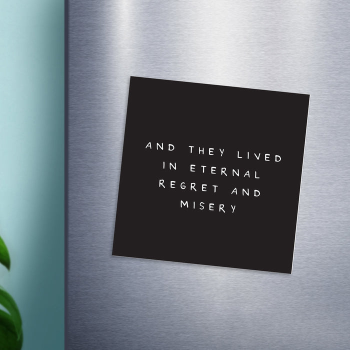 And They Lived In Eternal Regret And Misery Magnet | Funny Wedding Gift, Pessimistic Engagement Gift, Housewarming Gift For Couple