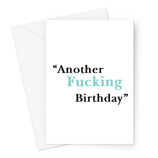Another Fucking Birthday Greeting Card | Offensive Birthday Card, Rude Birthday Card, Profanity Birthday Card