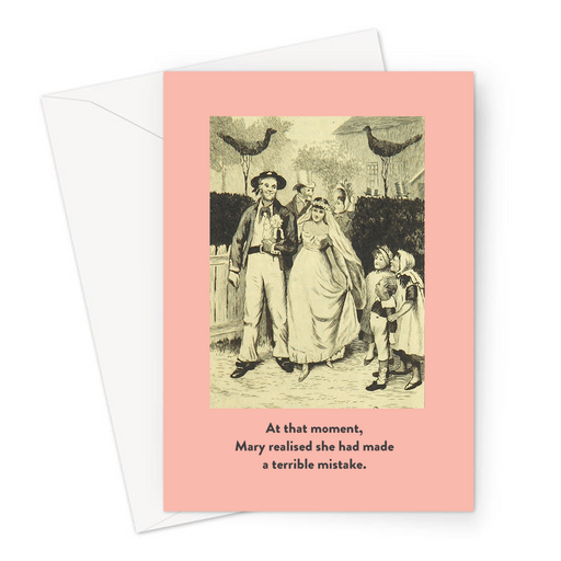 At That Moment, Mary Realised She Had Made A Terrible Mistake. Greeting Card | Funny Vintage Wedding Card, Bride And Groom Illustration, Just Married