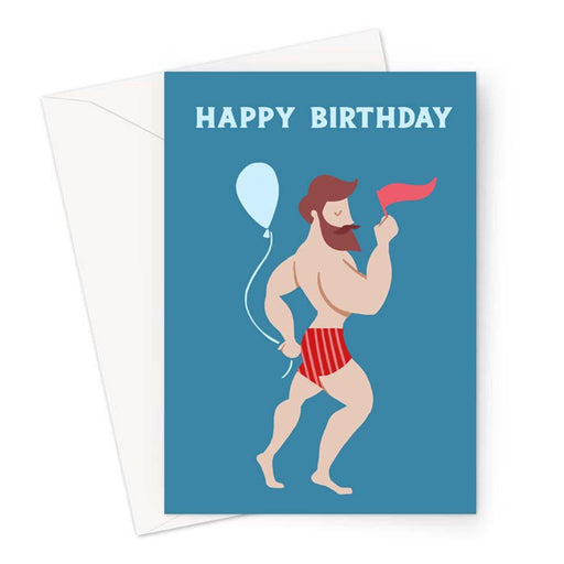 Bearded Man In Boxers Happy Birthday Greeting Card | Naked Man Birthday Card, Strong Man Card, Buff Man Card, LGBTQ+ Birthday Card For Gay Man
