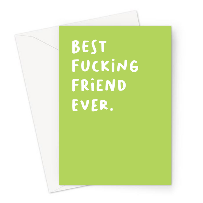 Best Fucking Friend Ever. Greeting Card | Rude Thank You Card For Best Friend, BFF, Bestie, Birthday