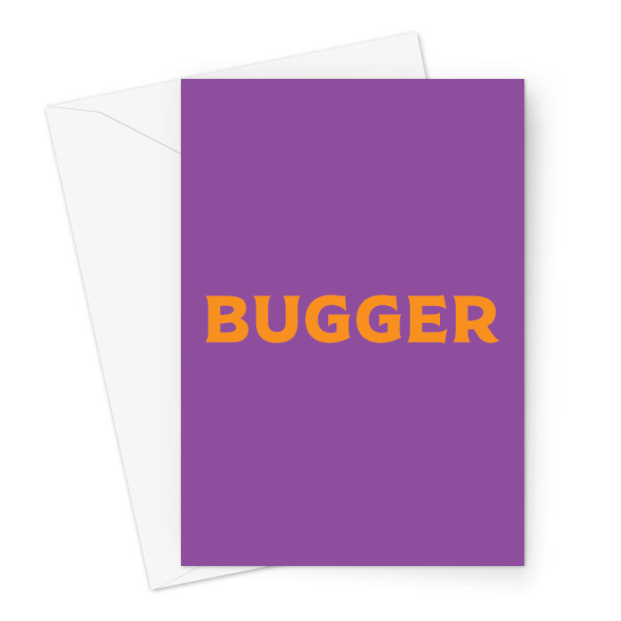 Bugger Greeting Card | FFunny Sympathy Card, Accident Card, Sorry, Failed Exam, Failed Driving Test, Whoops, Profanity, Breakup