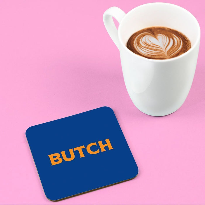 Butch Coaster | LGBTQ+ Gifts, LGBT Gifts, Gifts For Lesbians, Drinks Mat, Pop Art