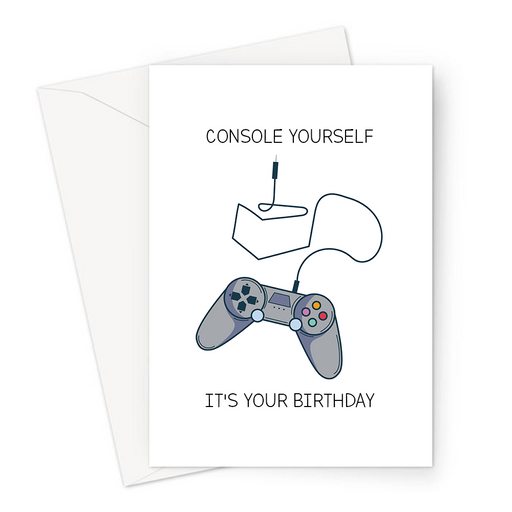 Console Yourself It's Your Birthday Greeting Card | Gaming Console Birthday Card For Gamer, Gaming Obsessed, Games Controller