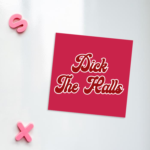 Dick The Halls Fridge Magnet | Rude Christmas Magnet, Funny Christmas Decorations, Stocking Filler, Deck The Halls
