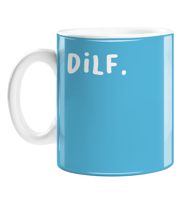 Dilf. Mug | Funny Gift For Good Looking Dad, New Father, Him, Husband, Blue, New Baby, Baby Shower Gift