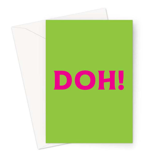 Doh! Greeting Card | Funny Sympathy Card, Accident Card, Sorry Card, Lost Job, Failed Exam, Failed Driving Test, Break Up