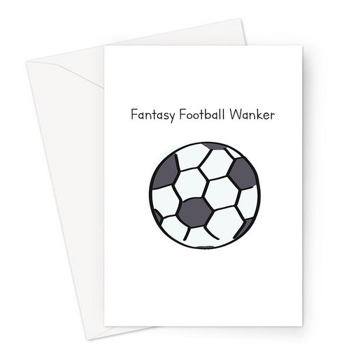 Fantasy Football Wanker Greeting Card | Rude Card For Fantasy Football Player, Funny Football Card, FPL, Gaming